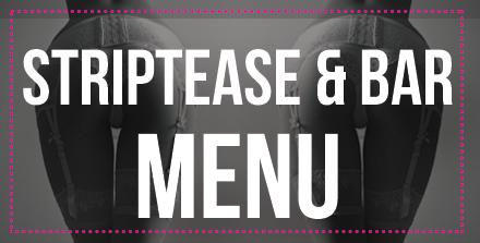 striptease and bar menu